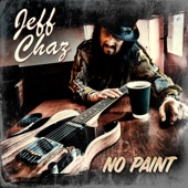 Jeff Chaz - We Ain't Shackin' No More