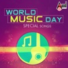 World Music Day - Special Songs
