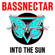 Into the Sun - Bassnectar - Bassnectar
