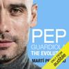 MartГ Perarnau - Pep Guardiola: The Evolution (Unabridged) grafismos
