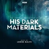 Lorne Balfe - His Dark Materials