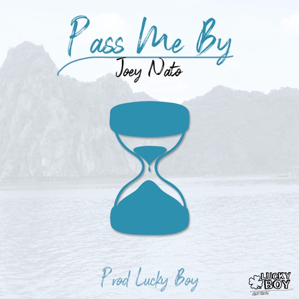 Pass Me By - Single