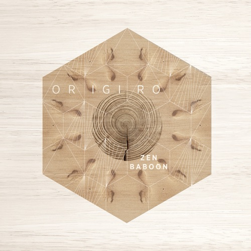 Album artwork of Zen Baboon – ORIGIRO