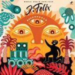 J-Felix - Future (Are We Living?) [feat. Sol Goodman]