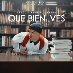 Revol & Rauw Alejandro - Que Bien Te Ves