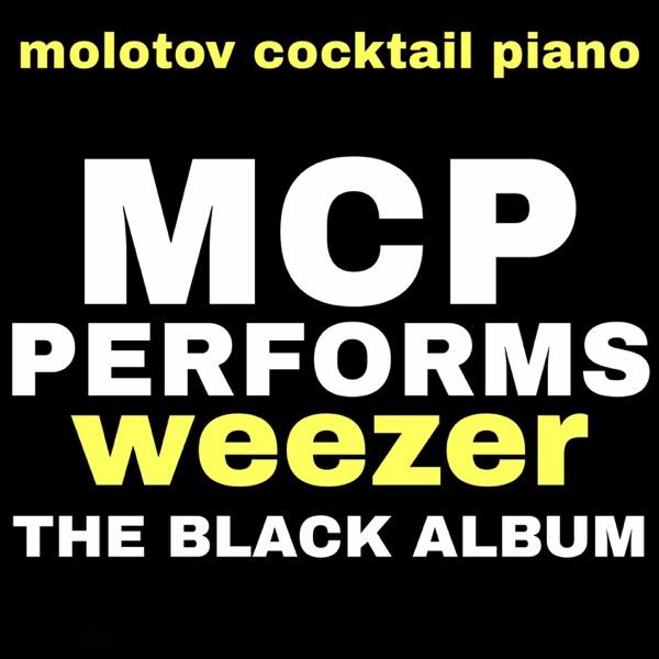 MCP Performs Weezer: The Black Album (Instrumental)