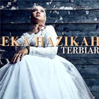Eka Hazikah - Terbiar