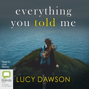 Everything You Told Me (Unabridged) - Lucy Dawson audiobook, mp3