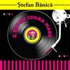 E beton coana mare - Single, Stefan Banica