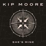 She's Mine - Kip Moore - Kip Moore