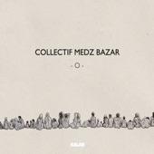 Collectif Medz Bazar - I Leave You