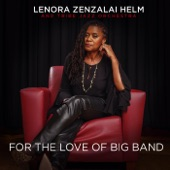 Lenora Zenzalai Helm & Tribe Jazz Orchestra - Everything but You (Live)