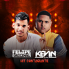 Hit Contagiante - Felipe Original & Kevin o Chris mp3