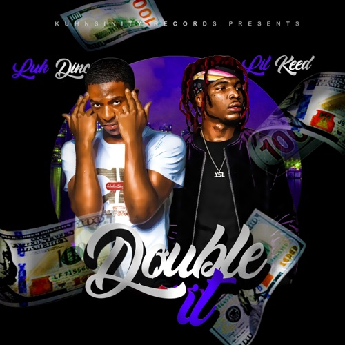 Luh Dino - Double It (feat. Lil Keed) - Single