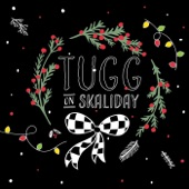 Tugg - Angels We Have Surfed the Sky