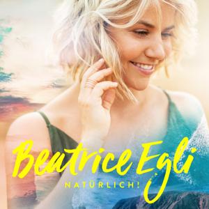 Beatrice Egli - Natürlich! (Deluxe Version)