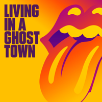Album Living In A Ghost Town - The Rolling Stones