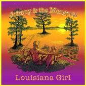 Johnny & The Mongrels - Louisiana Girl