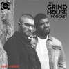 The Grind House Podcast