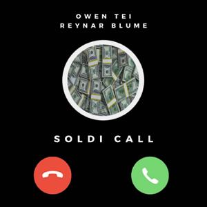 Owen Tei & Reynar Blume - Soldi call
