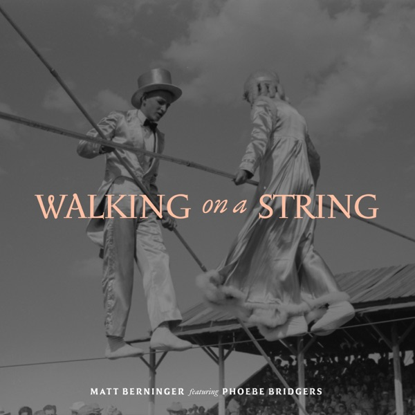 Walking on a String (feat. Phoebe Bridgers) - Single
