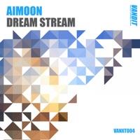 Dream Stream - AIMOON