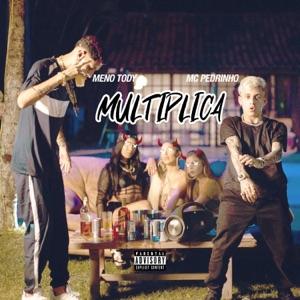 Multiplica (feat. Mc Pedrinho) - Single