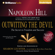 Napoleon Hill & Sharon Lechter (editor) - Napoleon Hill's Outwitting the Devil: The Secret to Freedom and Success (Unabridged)