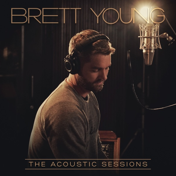 Brett Young - Don't Wanna Write This Song (The Acoustic Sessions) [feat. Sean McConnell]