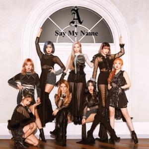 Say My Name - Single