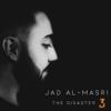 Jad Al Masri - The Disaster 3 (feat. Rabih Al Masri) artwork