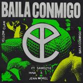 Baila Conmigo (feat. Saweetie, INNA & Jenn Morel)