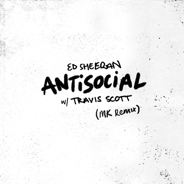 Antisocial (MK Remix) - Single