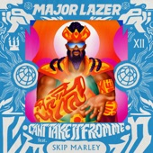 Major Lazer - Can't Take It from Me (feat. Skip Marley)