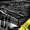 Gary Sizer - Where's the Next Shelter? (Unabridged)  artwork