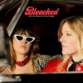 Bleached - Heartbeat Away