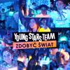 Young Stars Team - Zdobyć Świat artwork