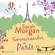 Sarah Morgan - Sommerzauber in Paris (ungekürzt)