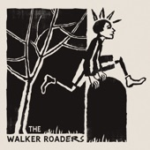 The Walker Roaders - Turned out Nice Again