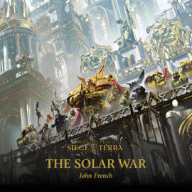 The Solar War: The Horus Heresy (Unabridged) audiobook