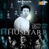 Husiyar - Single