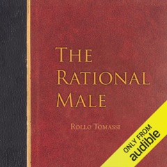 The Rational Male (Unabridged)