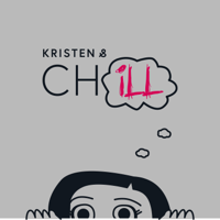 Kristen and Ch(ill) podcast