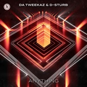 Da Tweekaz - Anything