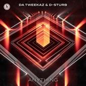 Da Tweekaz - Anything