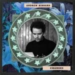 Andrew Hibbard - Changes