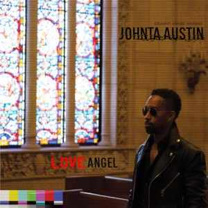 Love Angel - Single - Johnta Austin