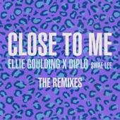 Ellie Goulding - Close to Me (feat. Diplo & Swae Lee)
