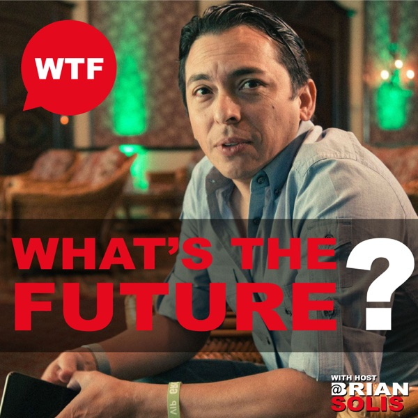 WTF: What's the Future