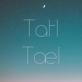 Tatl Tael - In the Garden
